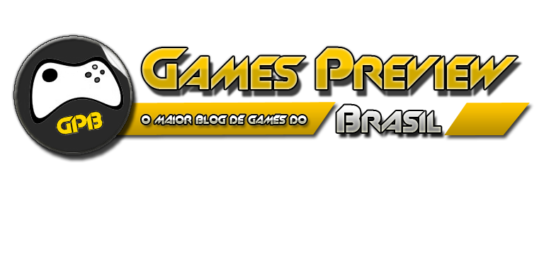 Games Preview Brasil - O maior blog de games do Brasil