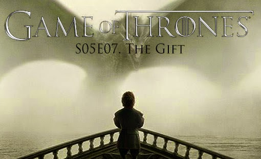 game-of-thrones_s05e07_the_gift_tvspoileralert