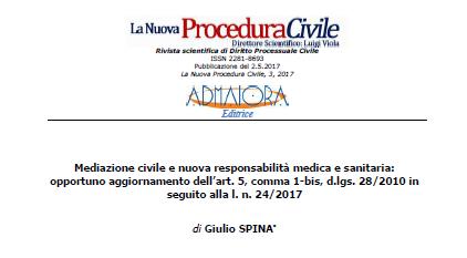 MEDIAZIONE OBBLIGATORIA E NUOVA RESPONSABILITA' MEDICA E SANITARIA: il d.lgs. 28/10 va modificato?