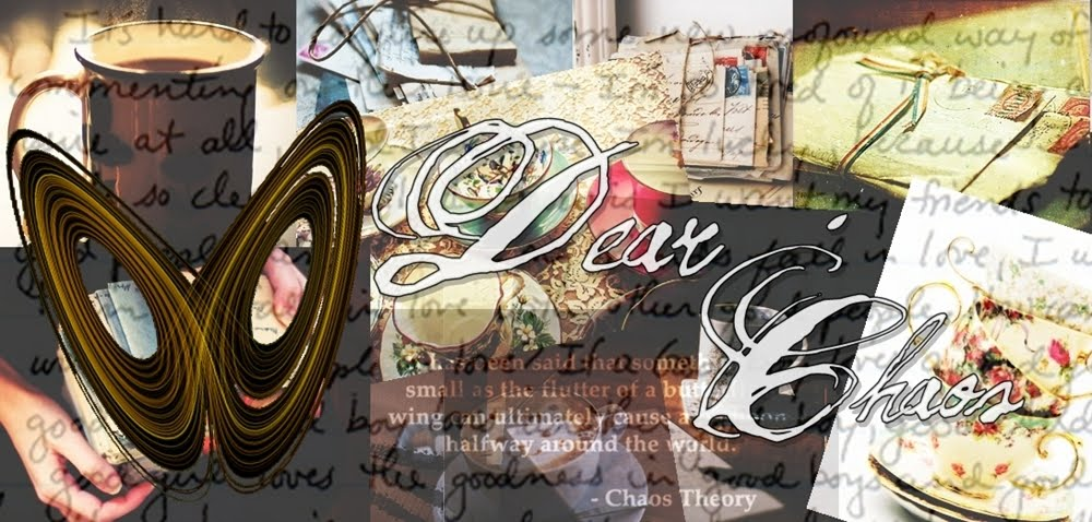 Dear Chaos