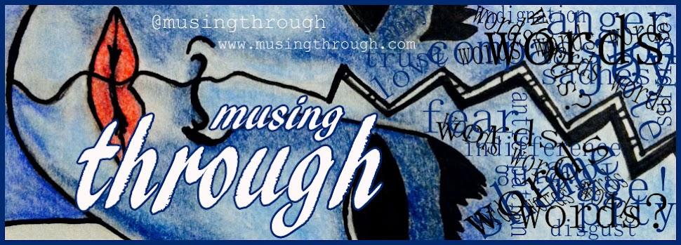 Musing Through