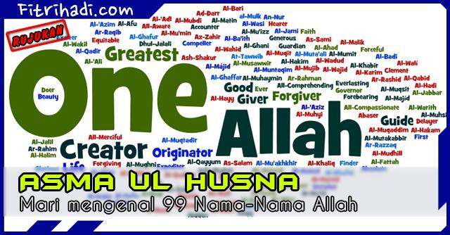 Rujukan Asma Ul Husna 99 Nama Nama Allah