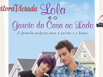 Promo#60: Lola e o Garoto da Casa ao Lado, Stephanie Perkins, Novo Conceito