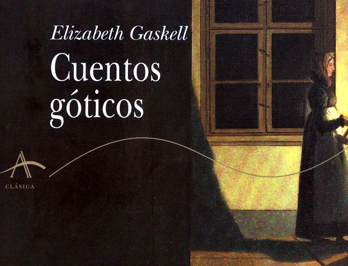 Cuentos góticos (Elizabeth Gaskell, 1840)