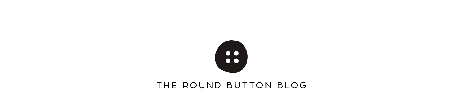 the Round Button