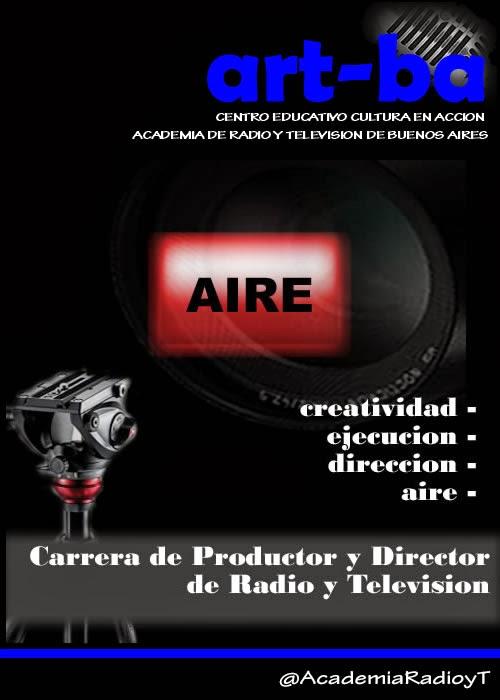 PRODUCTOR Y DIRECTOR DE RADIO Y TELEVISIÓN -CARRERA OFICIAL