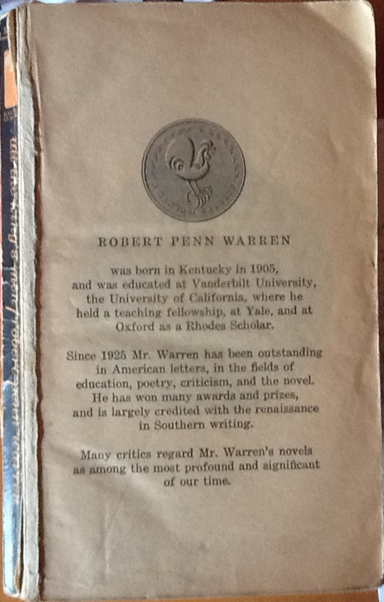 the sources of power in all the kings men by robert penn warren Robert penn warren's all the king's men is magnificently vital  robert penn warren,  with bottomless corruption and lust for power, which.