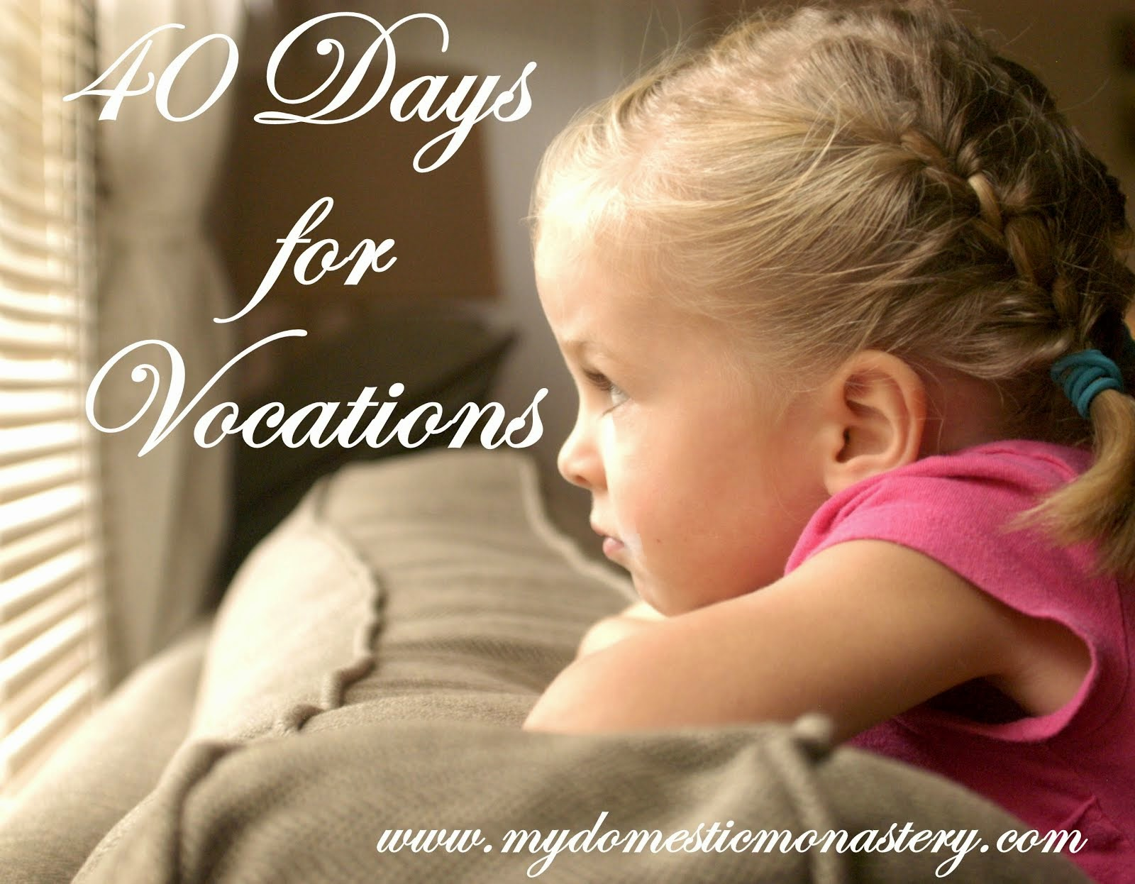 40 Days for Vocations