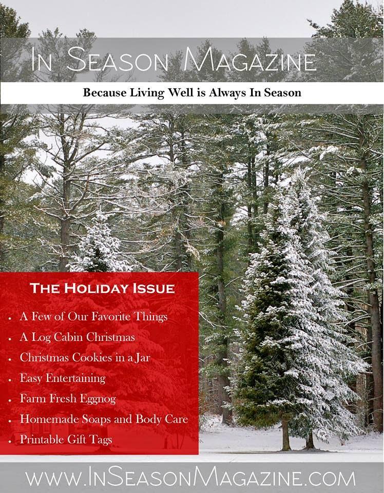 http://inseasonmagazine.com/2014/12/16/the-holiday-issue-of-in-season-magazine-2014/