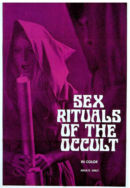 Sex rituals of the occult 1970