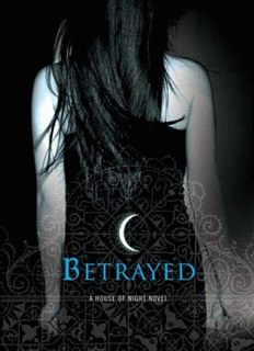 P.C. Cast and Kristin Cast - Betrayed