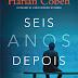 Editora Arqueiro divulga capa de SEIS ANOS DEPOIS do Harlan Coben