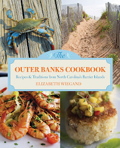 The Outer Banks Cookbook - Second Edition On Sale Now in Bookstores &amp; Online!
