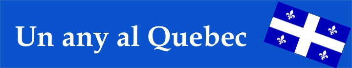 Un any al Quebec