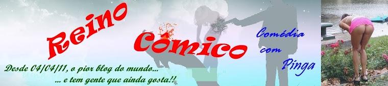 Reino Cômico (Comédia com Pinga)