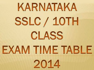 Karnataka SSLC 10th  Examination Time Table March / April 2014 at www.kseeb.kar.nic.in