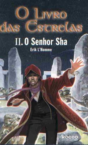O Livro das Estrelas - O Senhor Sha