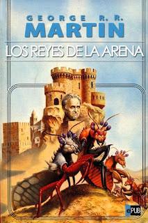 Los reyes de la arena - Juego de Tronos en los siete reinos