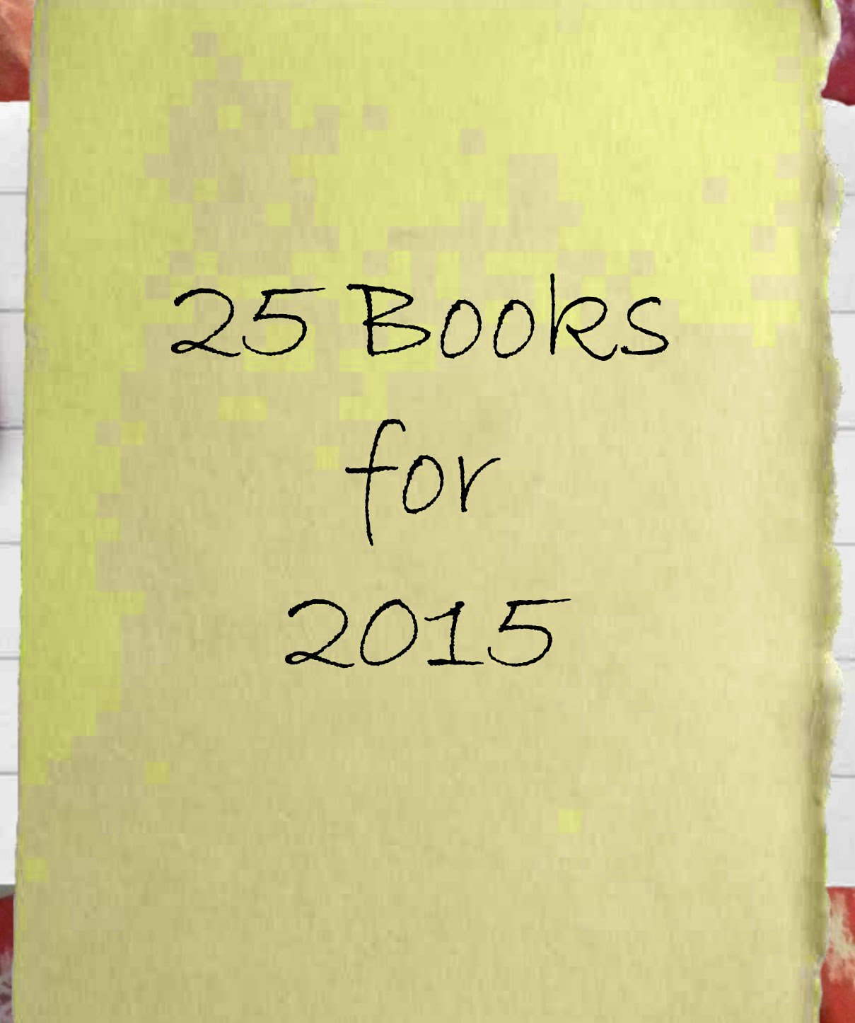 25 Books for 2015