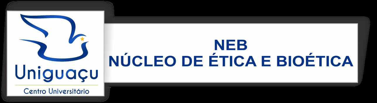 Núcleo de Ética e Bioética NEB/UNIGUAÇU