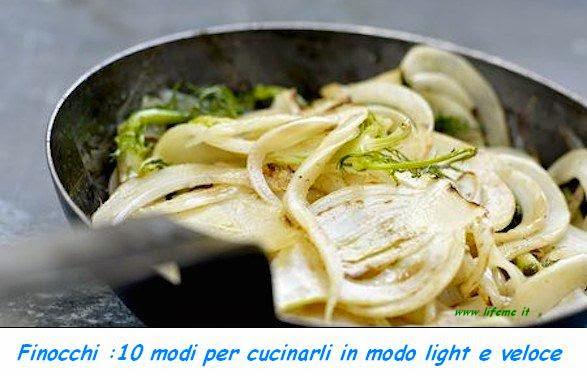 lifeme: finocchi :10 ricette per cucinarli - Cucinare Finocchietti