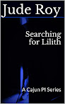 Searching for Lilith by Jude Roy