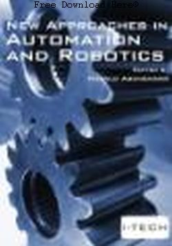 New Approaches in Automation and Robotics