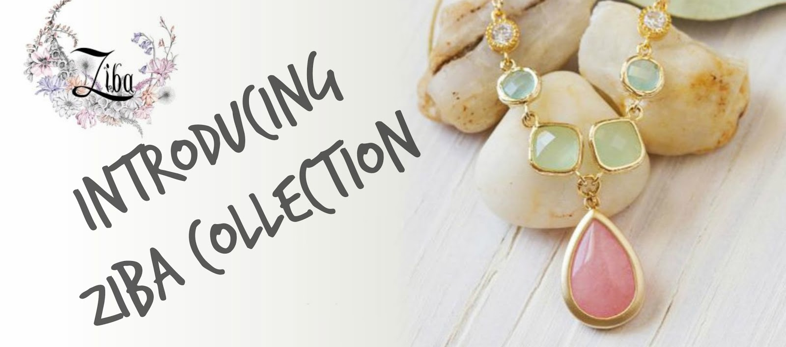 ZIBA collection jewellery blog