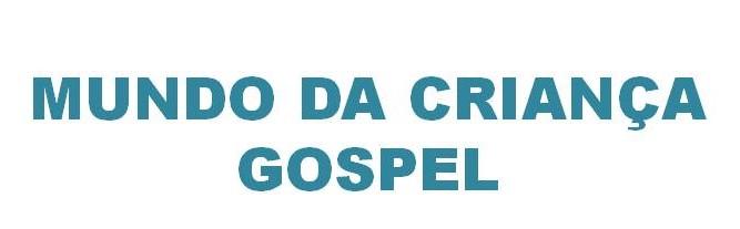 Mundo da Criança Gospel