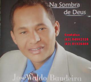 JoséWaldo Bandeira - Na Sombra de Deus - 2011