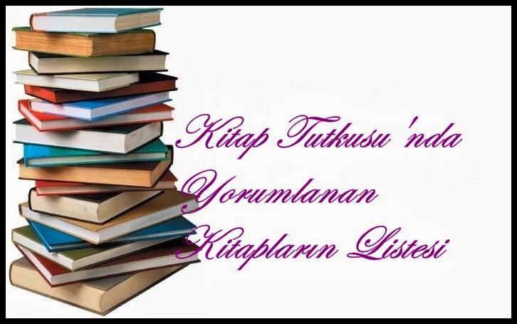 Yorumlanan Kitapların Listesine Gitmek İçin Resme Tıklayınız!!!