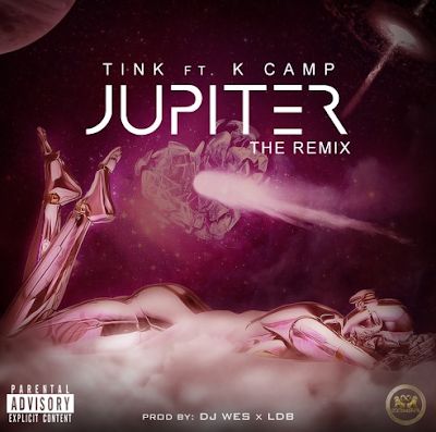 Tink Feat. K Camp – Jupiter (Remix)