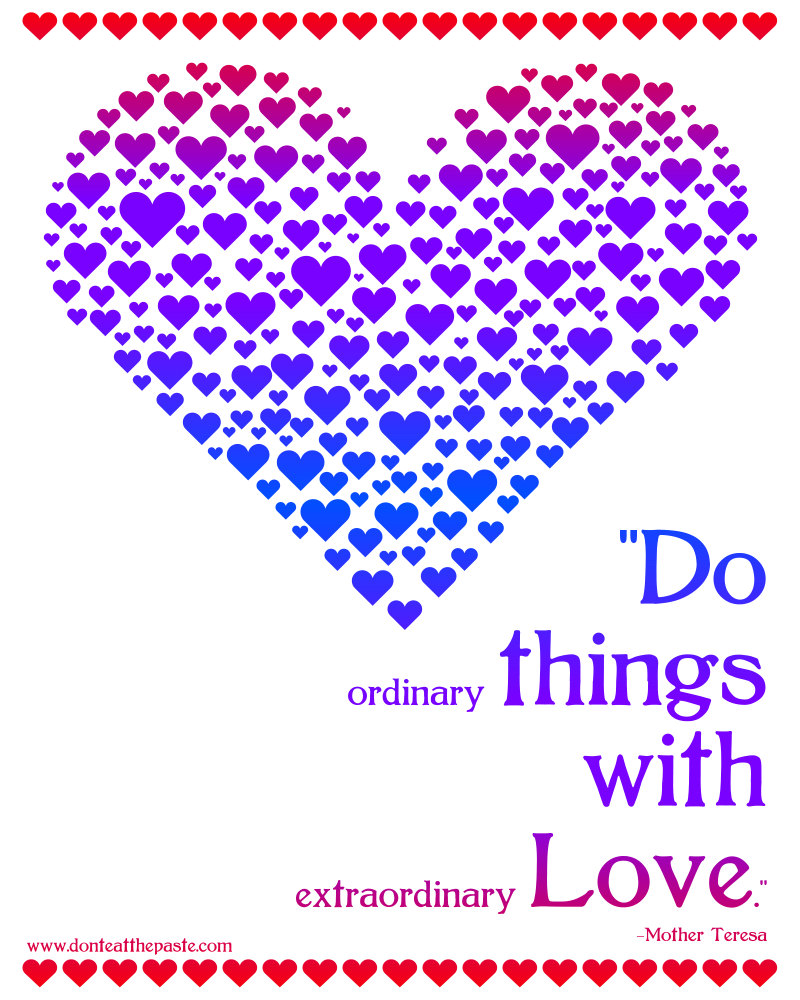 Quotes About Loving What You Do Don't Eat The Paste Printable Love Quote Mother Theresa