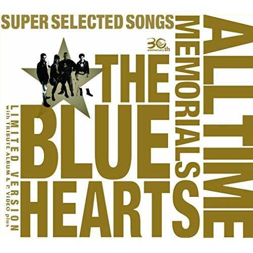 [MUSIC] THE BLUE HEARTS 30th ANNIVERSARY ALL TIME MEMORIALS ~SUPER SELECTED SONGS~ (2015.02.25/MP3/RAR)