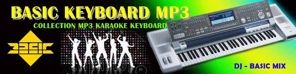 "Basic Keyboard Mp3 - Gudangnya Lagu Mp3 Karaoke KN7000 -   "" Collection Mp3 Karaoke Keyboard """