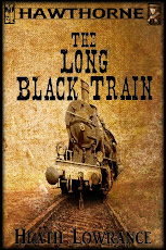Hawthorne: The Long Black Train