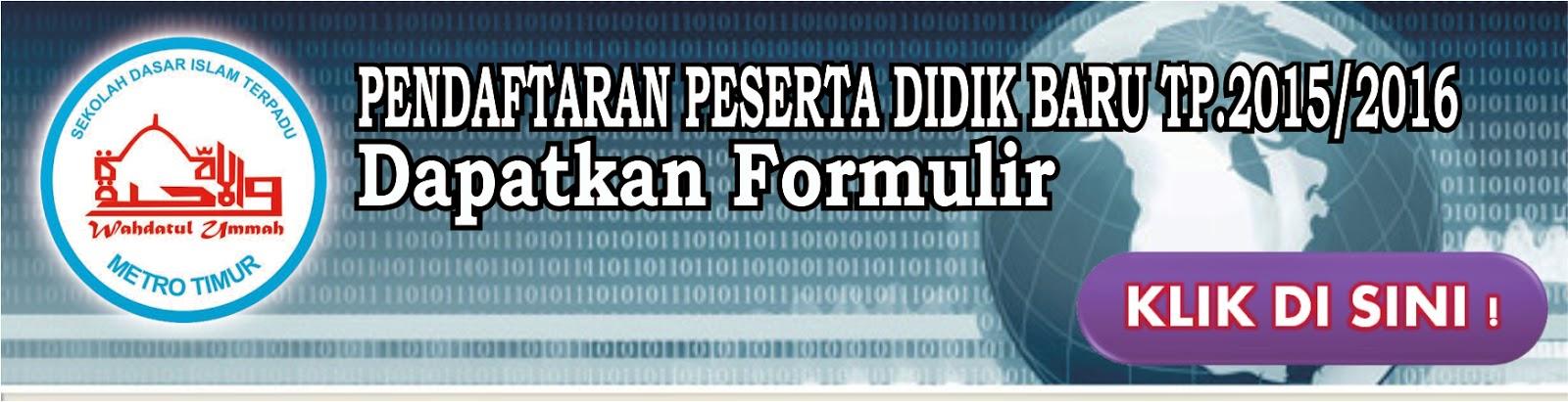 Formulir Pendaftaran PPDB TP.2015/2016