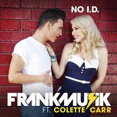 lyrics Frankmusik - No I.D