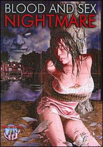 Blood and Sex Nightmare 2008 Hollywood Movie Watch Online