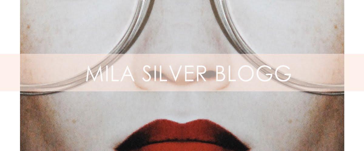 Mila Silver blogg