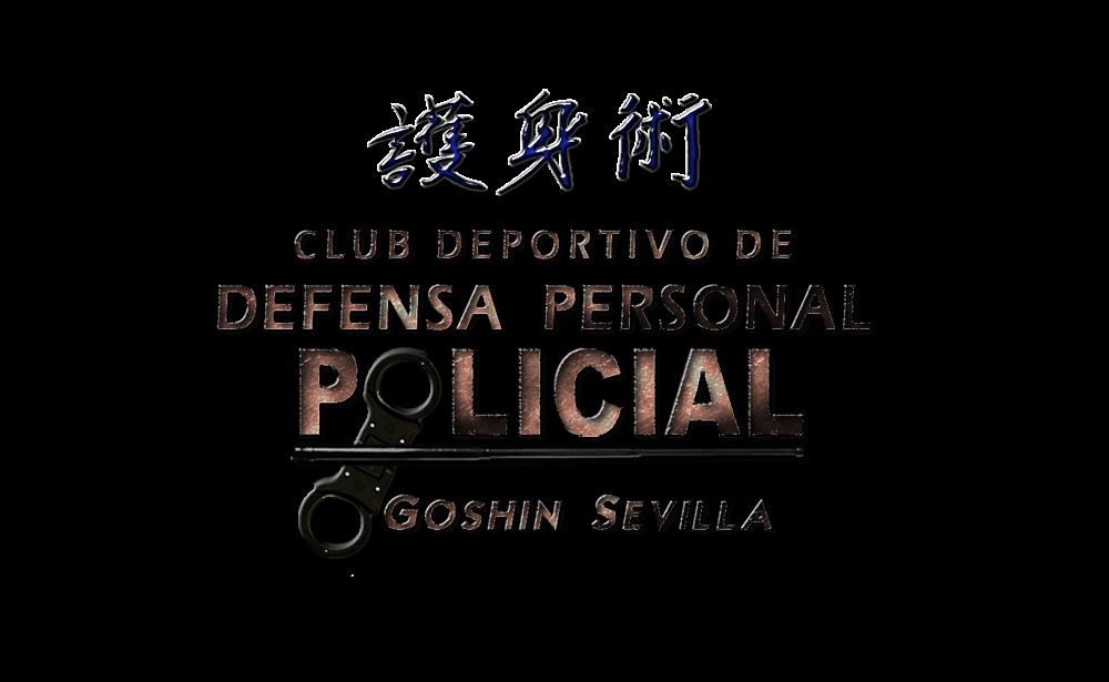 CLUB DEPORTIVO DE DEFENSA PERSONAL POLICIAL GOSHIN SEVILLA