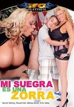 Mi suegra es una zorra xxx (2009)