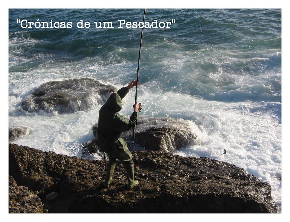 """""""Cronicas de um Pescador"""""""