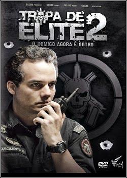 Baixar Filme Tropa de Elite 2: O Inimigo Agora é Outro