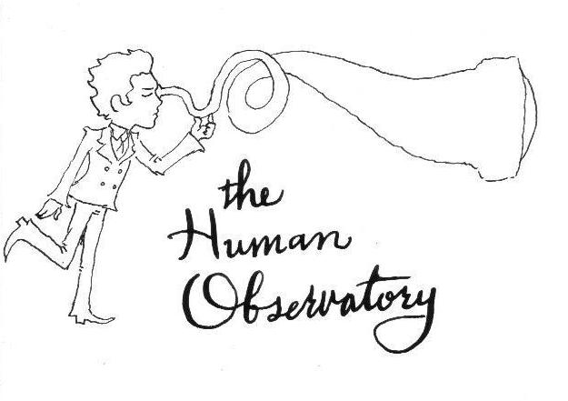 The Human Observatory