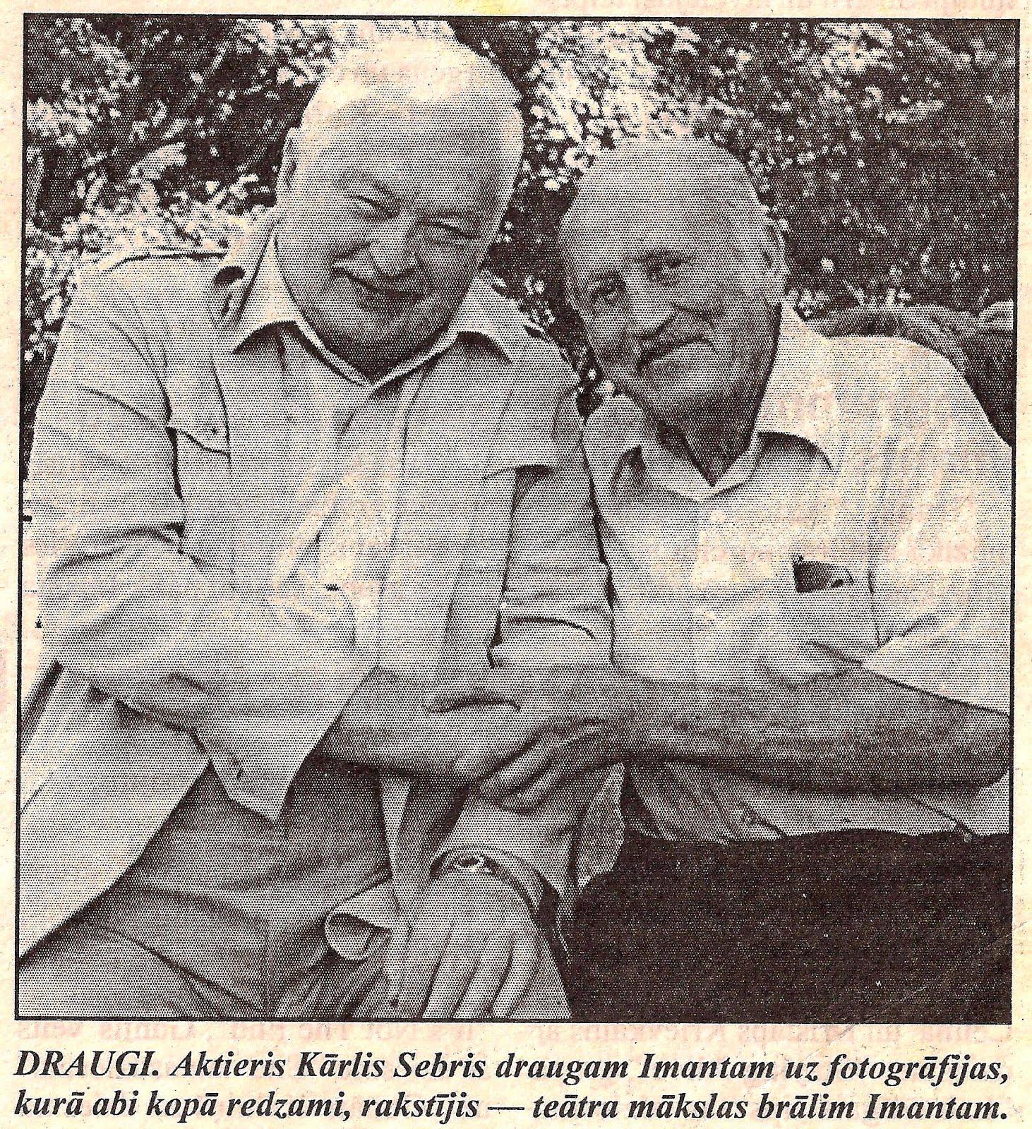 Kārlis Sebris un Imants Bruntāls