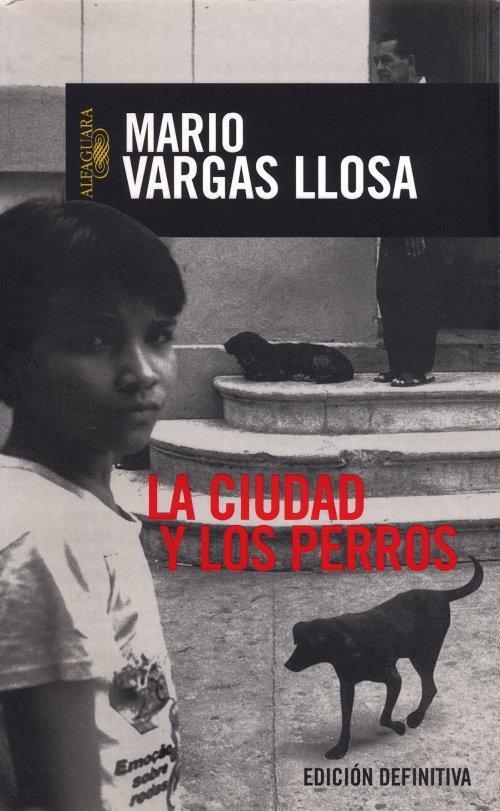 Descargar La Ciudad Y Los Perros - Libros Gratis en PDF EPUB