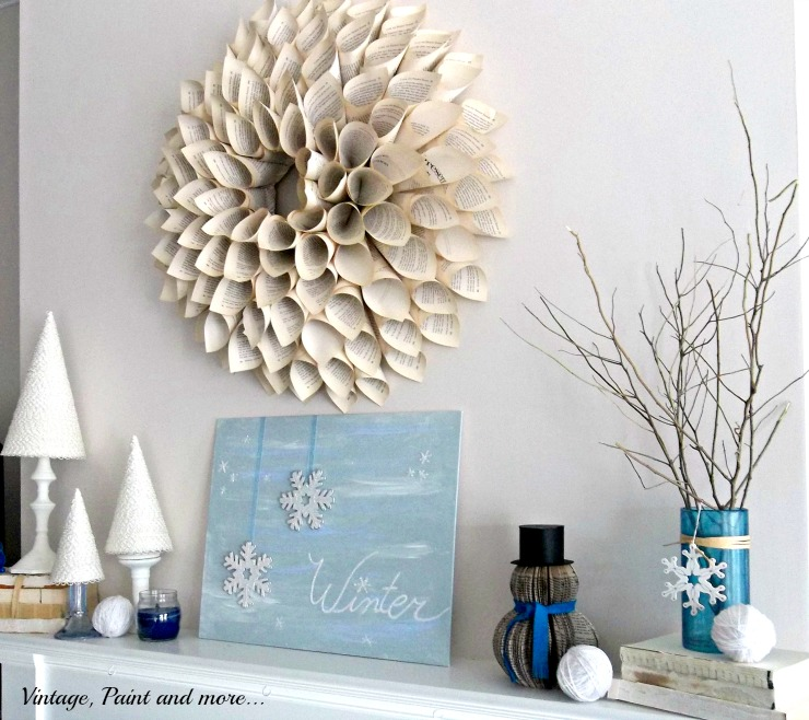 Vintage, Paint and more... DIY book page wreath, cone trees, painted canvas, book page snowman and faux sea glass vase for a winter mantel