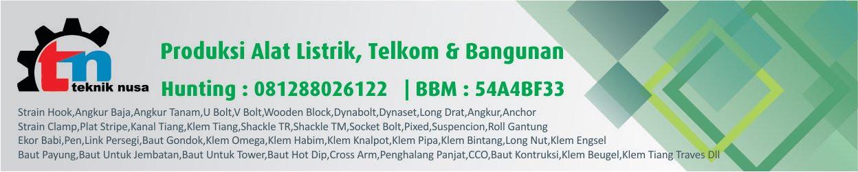 Produksi Alat Listrik Telkom dan Bangunan | Nusa Teknik