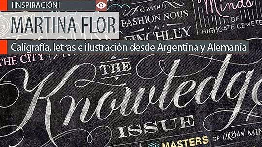 Caligrafía, letras e ilustración de MARTINA FLOR